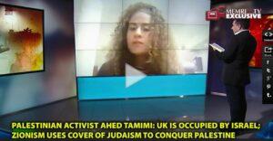 Ahed Tamimi: Großbritannien ist von Israel besetzt und kontrolliert