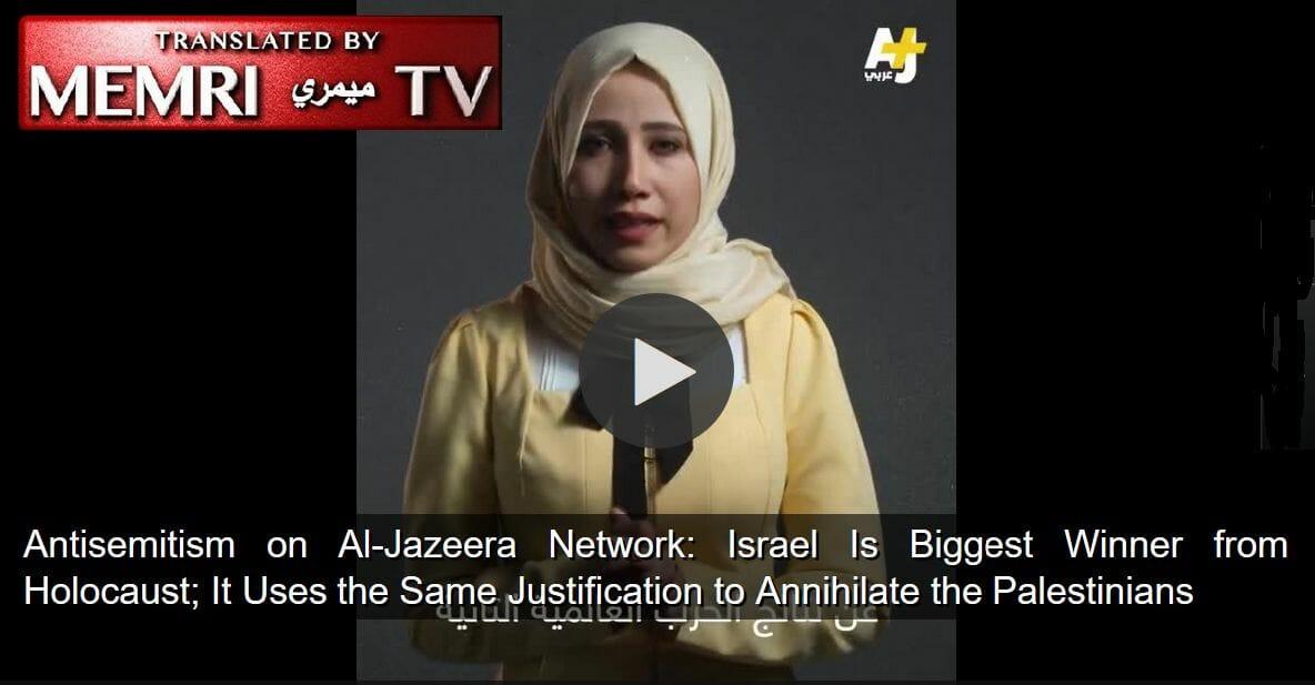 """""""Israel größter Gewinner des Holocaust"""" – Al Jazeera löscht Hetz-Video"""