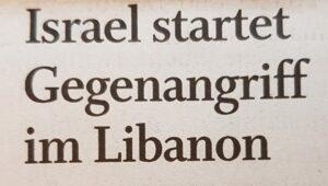 Angriff der Hisbollah? Nicht in den Zeitungsüberschriften