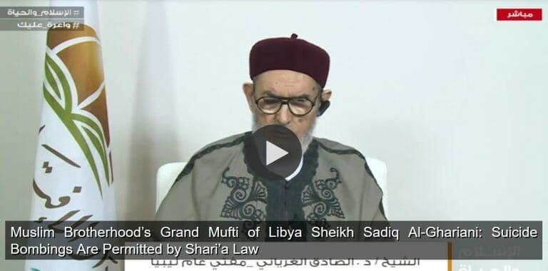 Libyscher Großmufti der Muslimbruderschaft erlaubt Selbstmorattentate
