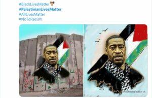 Unter dem Hashtag #PalestinianLivesMatter wird Geroge Floyd zum Palästinenser gemacht