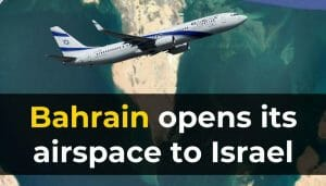 Nach Saudi-Arabien öffnet nun auch Bahrain seinen Luftraum für israelische Flugzeuge