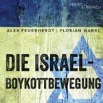 """""""Die Israel-Boykottbewegung"""" von Alex Feuerherdt und Florian Markl erscheint dieser Tage beim Verlag Hentrich & Hentrich."""