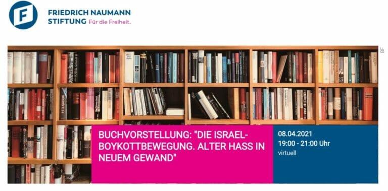 Buchpräsentation: Die Israel-Boykottbewegung. (Quelle: Friedrich Naumann Stiftung für die Freiheit)